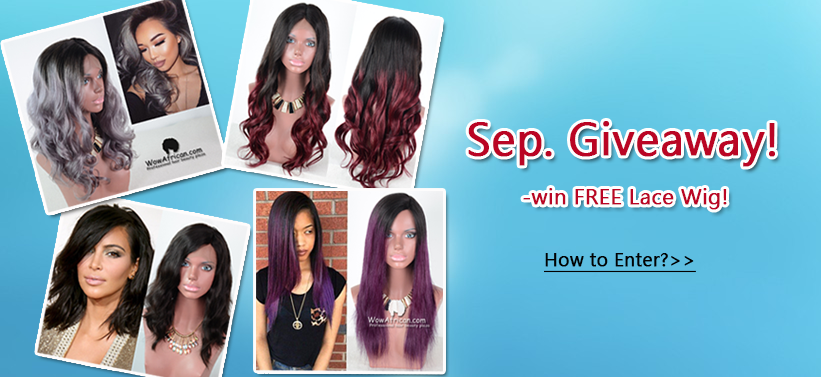 Sep Giveaway to win Free wig